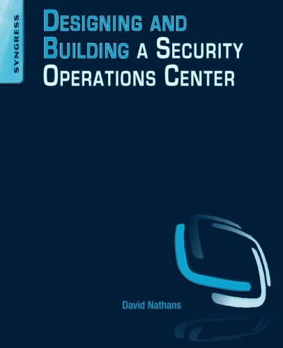 9780128008997: Designing and Building a Security Operations Center