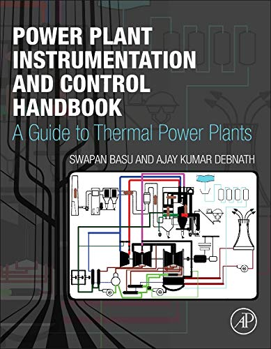9780128009406: Power Plant Instrumentation and Control Handbook: A Guide to Thermal Power Plants