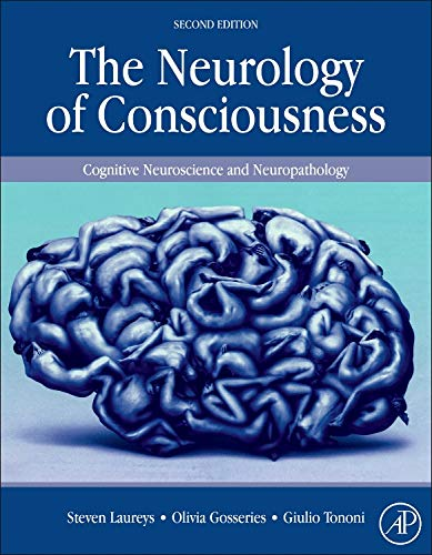 9780128009482: The Neurology of Consciousness, Second Edition: Cognitive Neuroscience and Neuropathology