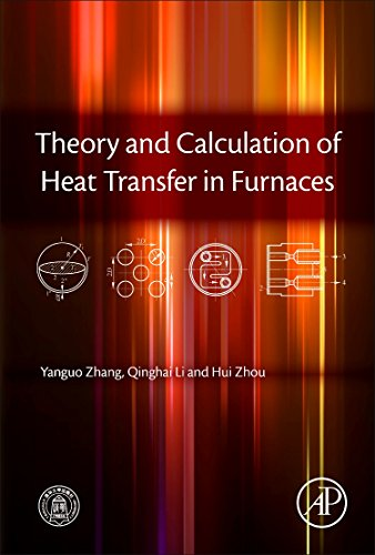 9780128009666: Theory and Calculation of Heat Transfer in Furnaces