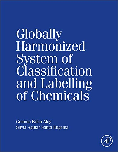 9780128009789: Globally Harmonized System of Classification and Labelling of Chemicals