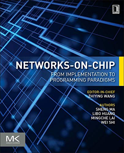 9780128009796: Networks-On-Chip: From Implementations to Programming Paradigms