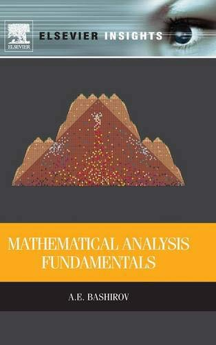 9780128010013: Mathematical Analysis Fundamentals (Elsevier Insights)