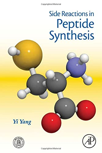 9780128010099: Side Reactions in Peptide Synthesis