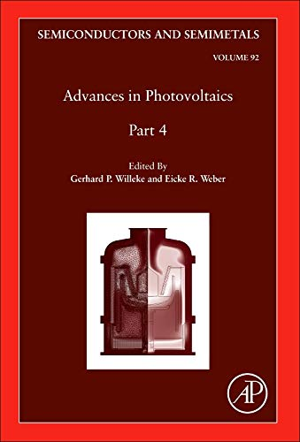 9780128010211: Advances in Photovoltaics: Part 4, Volume 92 (Semiconductors and Semimetals)