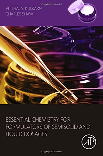 9780128010242: Essential Chemistry for Formulators of Semisolid and Liquid Dosages