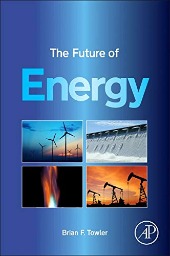 9780128010273: The Future of Energy