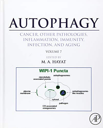 9780128010433: Autophagy: Cancer, Other Pathologies, Inflammation, Immunity, Infection, and Aging: Volume 7- Role of Autophagy in Therapeutic Applications