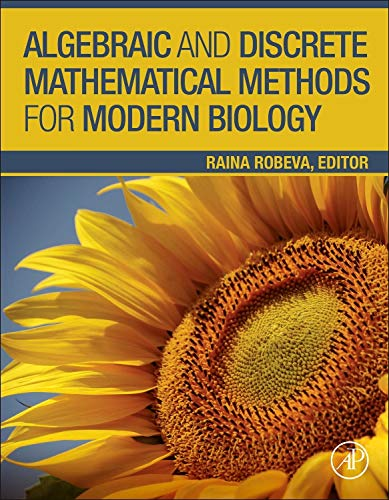 9780128012130: Algebraic and Discrete Mathematical Methods for Modern Biology