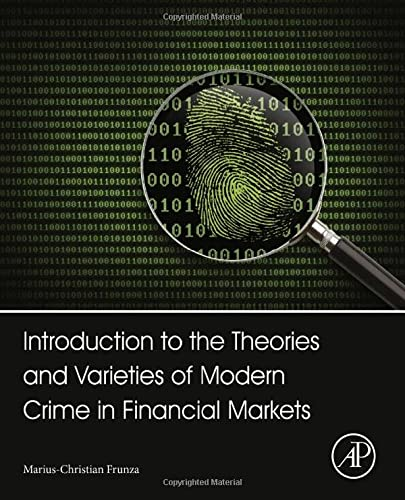 9780128012215: Data Mining and Crime Analysis in Financial Markets