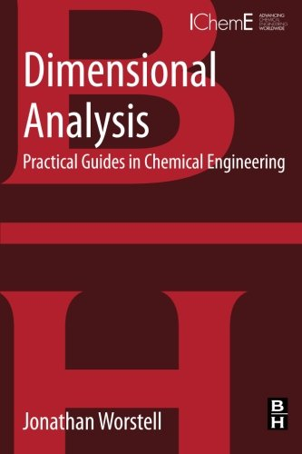 9780128012369: Dimensional Analysis: Practical Guides in Chemical Engineering