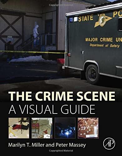 9780128012451: The Crime Scene: A Visual Guide