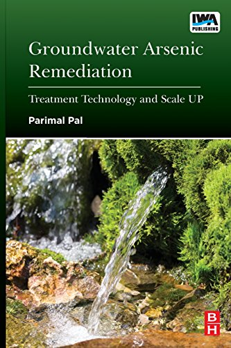 9780128012819: Groundwater Arsenic Remediation: Treatment Technology and Scale Up