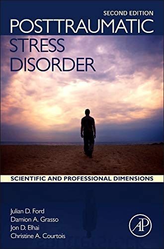 9780128012888: Posttraumatic Stress Disorder: Scientific and Professional Dimensions