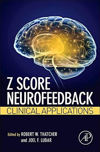 9780128012918: Z Score Neurofeedback: Clinical Applications
