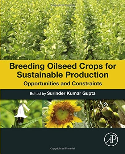 9780128013090: Breeding Oilseed Crops for Sustainable Production: Opportunities and Constraints