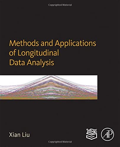 9780128013427: Methods and Applications of Longitudinal Data Analysis