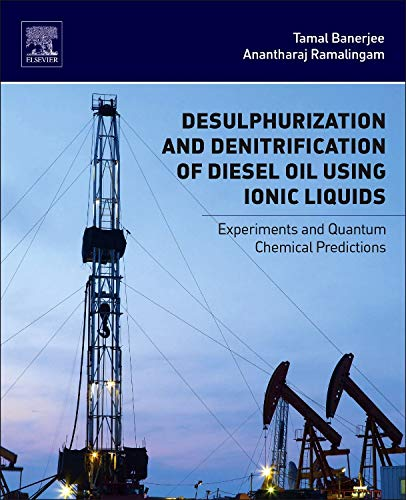 9780128013472: Desulphurization and Denitrification of Diesel Oil Using Ionic Liquids