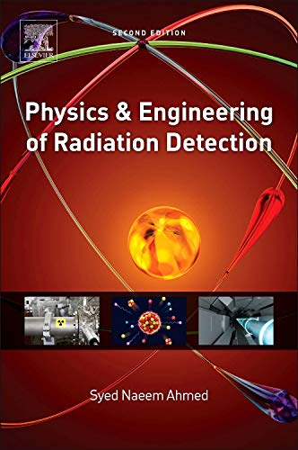 9780128013632: Physics and Engineering of Radiation Detection, Second Edition