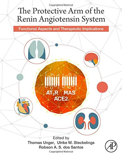9780128013649: The Protective Arm of the Renin Angiotensin System (RAS): Functional Aspects and Therapeutic Implications