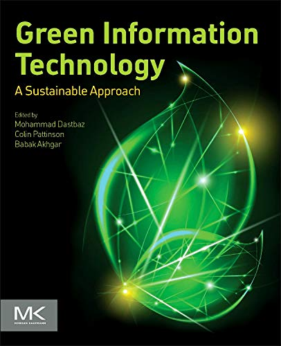 9780128013793: Green Information Technology: A Sustainable Approach