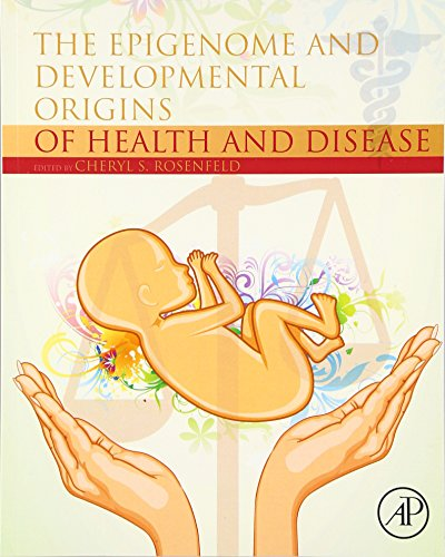 9780128013830: The Epigenome and Developmental Origins of Health and Disease