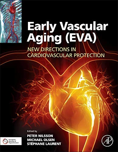 9780128013878: Early Vascular Aging (EVA): New Directions in Cardiovascular Protection