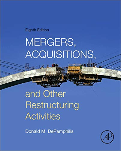 9780128013908: Mergers, Acquisitions, and Other Restructuring Activities, Eighth Edition