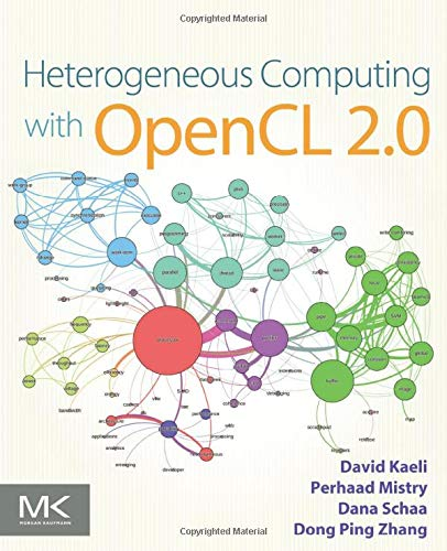 9780128014141: Heterogeneous Computing with OpenCL 2.0