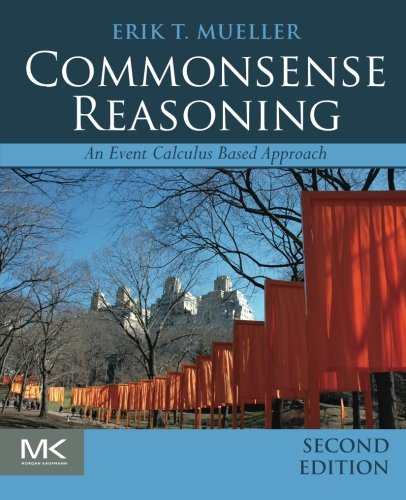 9780128014165: Commonsense Reasoning: An Event Calculus Based Approach