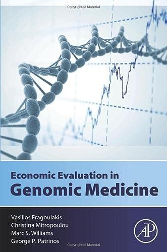 9780128014974: Economic Evaluation in Genomic Medicine