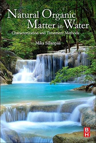 9780128015032: Natural Organic Matter in Water: Characterization and Treatment Methods