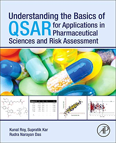 9780128015056: Understanding the Basics of QSAR for Applications in Pharmaceutical Sciences and Risk Assessment