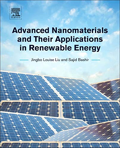 9780128015285: Advanced Nanomaterials and Their Applications in Renewable Energy