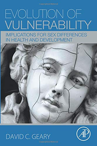 9780128015629: Evolution of Vulnerability: Implications for Sex Differences in Health and Development