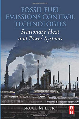 9780128015667: Fossil Fuel Emissions Control Technologies: Stationary Heat and Power Systems