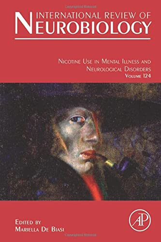 9780128015834: Nicotine Use in Mental Illness and Neurological Disorders, Volume 124 (International Review of Neurobiology)