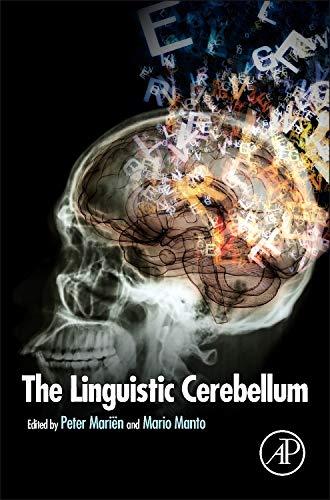 The Linguistic Cerebellum (Hardback): Peter Marien, Mario