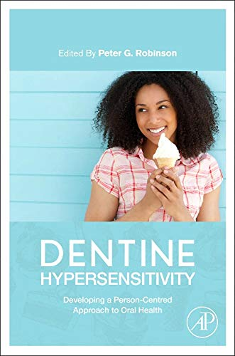 9780128016312: Dentine Hypersensitivity: Developing a Person-centred Approach to Oral Health