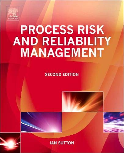 9780128016534: Process Risk and Reliability Management