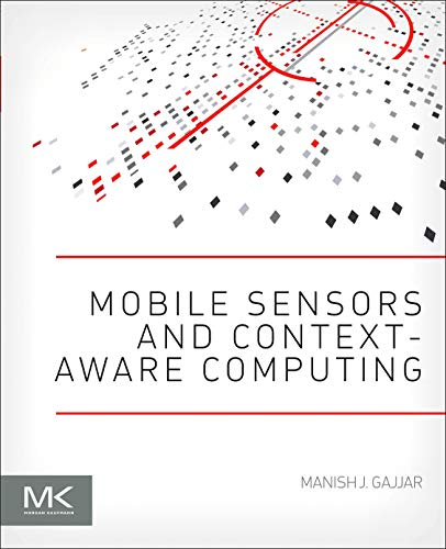 9780128016602: Mobile Sensors and Context-aware Computing