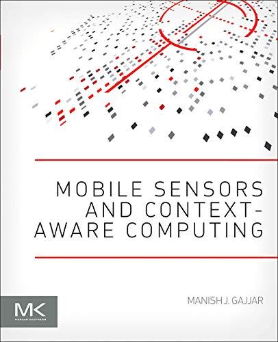 9780128016602: Mobile Sensors and Context-Aware Computing