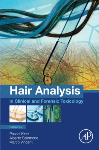 9780128017005: Hair Analysis in Clinical and Forensic Toxicology