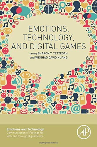 9780128017388: Emotions, Technology, and Digital Games (Emotions and Technology)