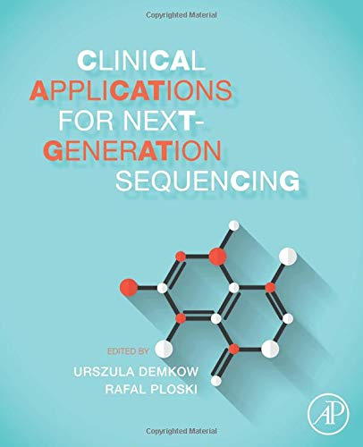 9780128017395: Clinical Applications for Next-Generation Sequencing