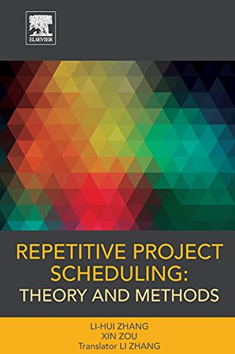 9780128017630: Repetitive Project Scheduling: Theory and Methods