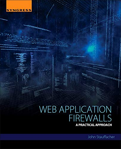 9780128018170: Web Application Firewalls: A Practical Approach