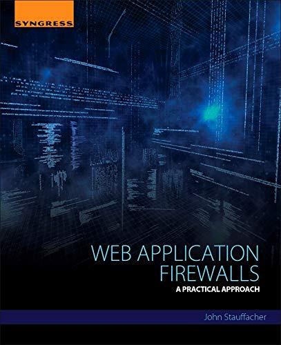 9780128018170: Web Application Firewalls: A Practical Approach