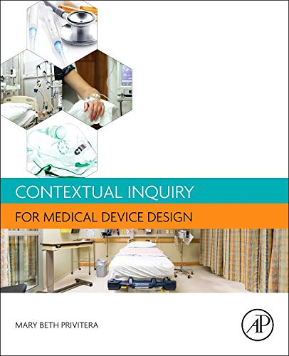 9780128018521: Contextual Inquiry for Medical Device Design