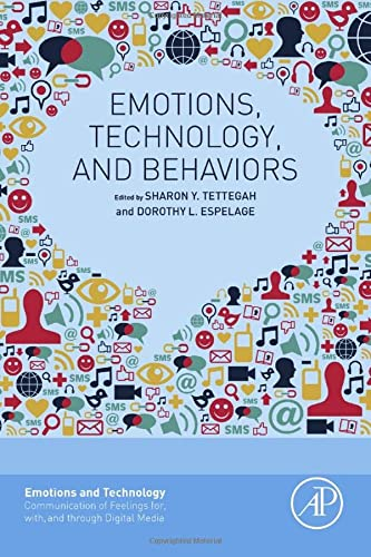 9780128018736: Emotions, Technology, and Behaviors (Emotions and Technology)